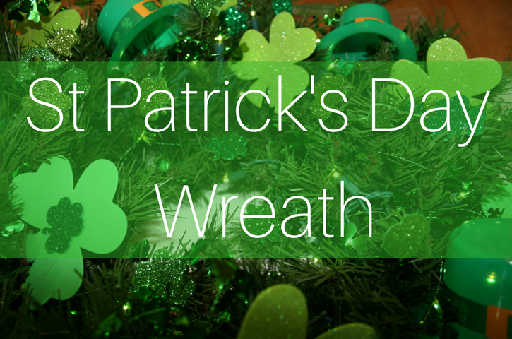 St Patrick's Day Decoration – a fun wreath to try!