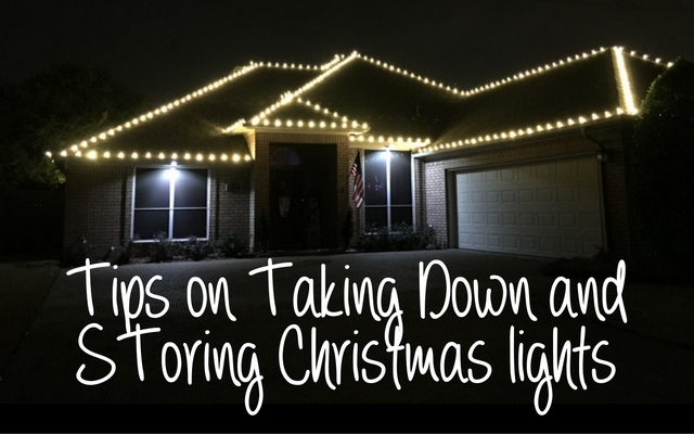 tips for taking down and storing lights - When To Take Down Christmas Lights