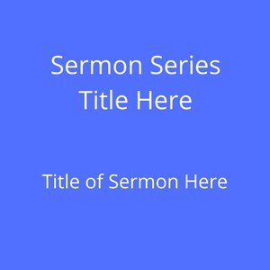 Sermon Sample 3