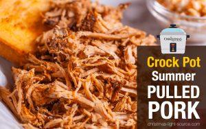 Crock Pot Summer Pulled Pork Recipe