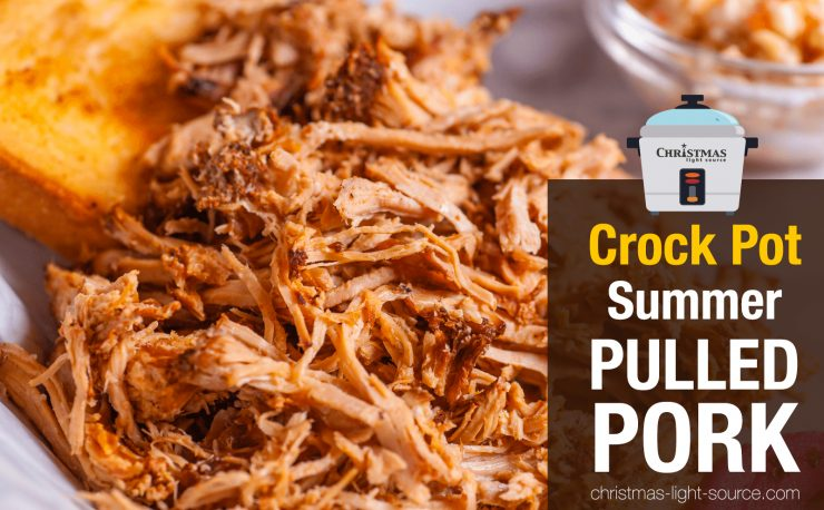 Crock Pot Summer Pulled Pork Recipe