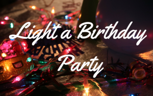 Light a Birthday Party!
