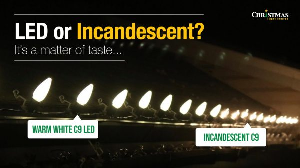 warm white c9 led or incandescent