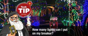 How many Christmas Lights can I run on my breaker?