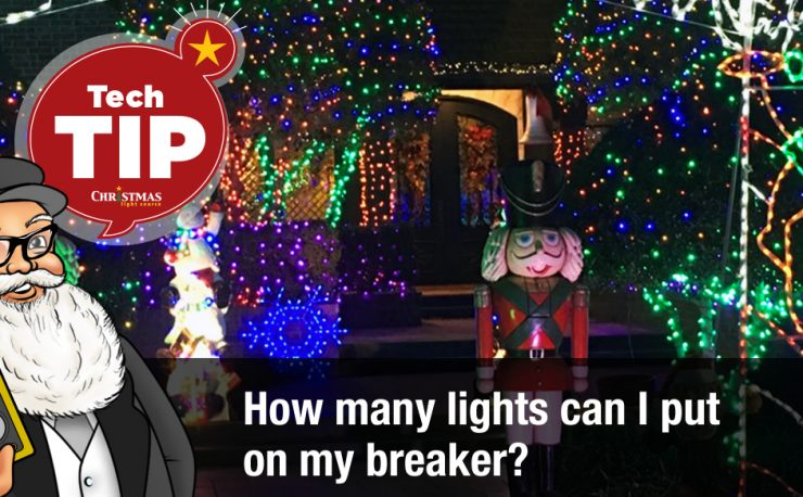 How many Christmas Lights can I run on my breaker?