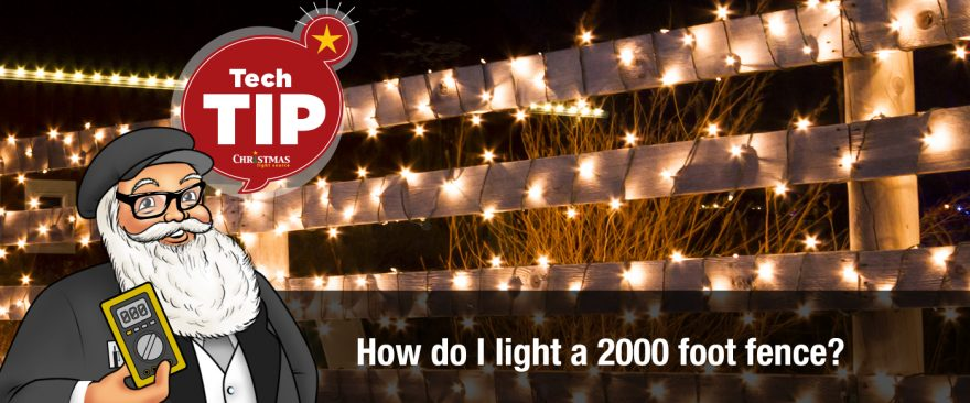 How do I light a 2000-foot fence?