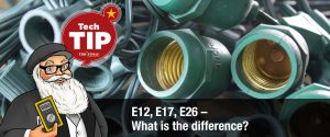 E12, E17, E26 - what is the difference?
