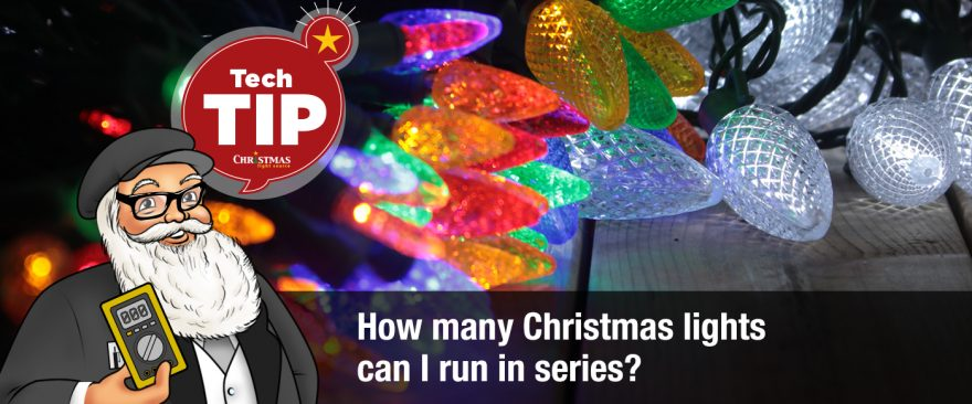 How many Christmas lights can I run in series?