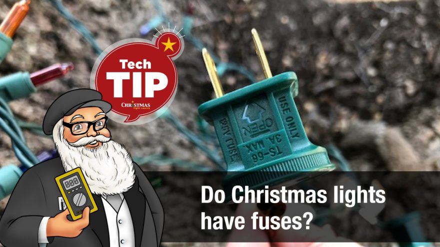 Do Christmas lights have fuses?