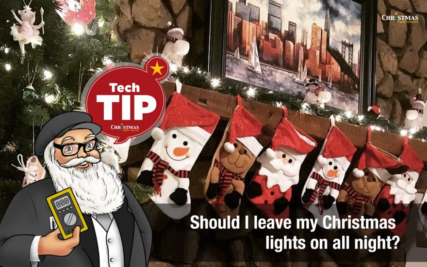 Should I leave Christmas lights on all night?
