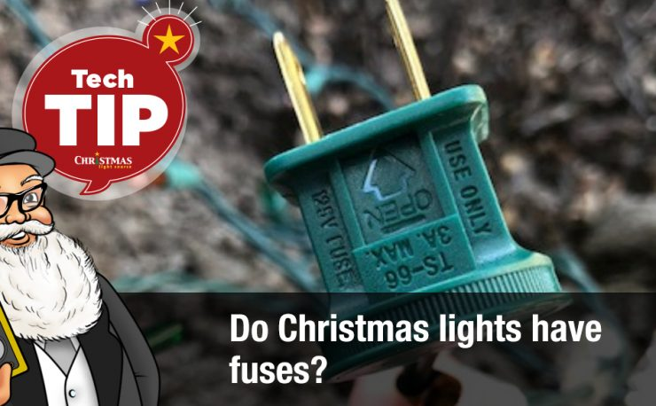 Do Christmas lights have fuses