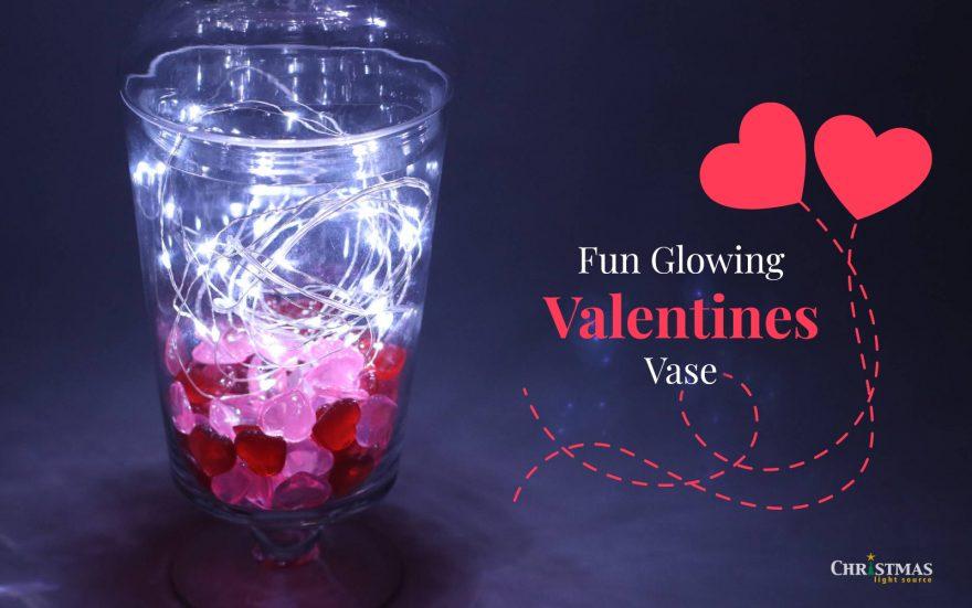 DIY: Fun Glowing Valentines Vase