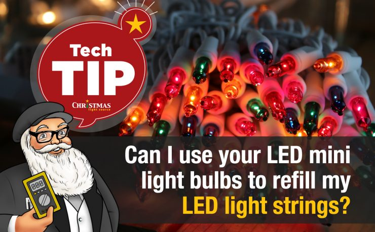 Can I use your LED mini light bulbs to refill my LED light strings?