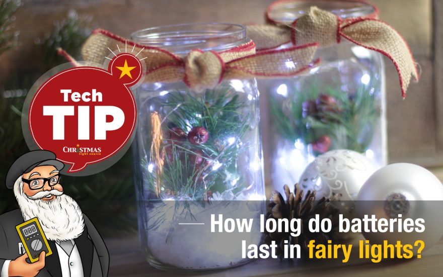 How long do batteries last in fairy lights?