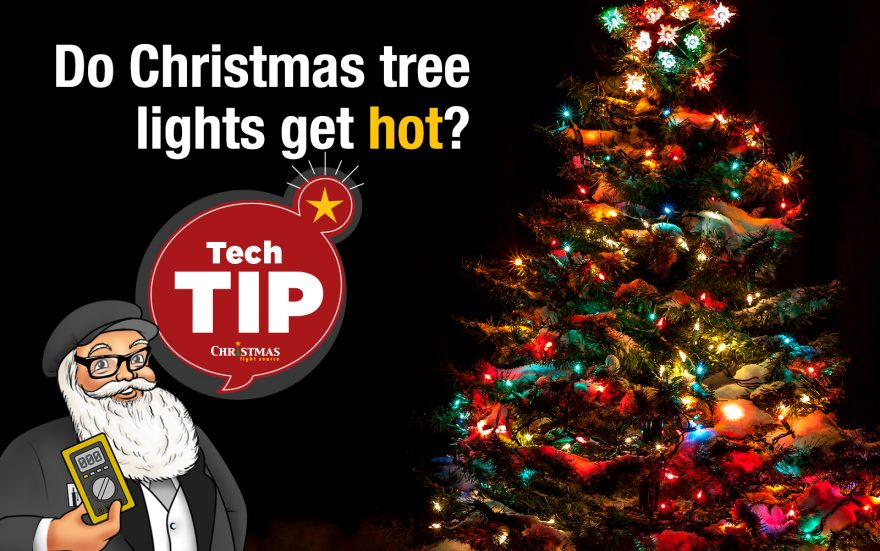 Do Christmas tree lights get hot?