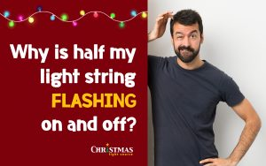 Why is half my light string flashing on and off?
