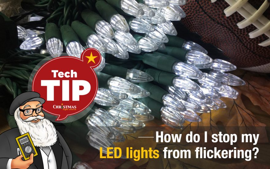 How do I stop my LED lights from flickering?