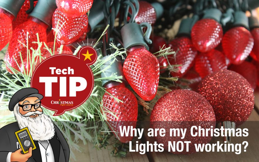 Why are my Christmas lights not working?