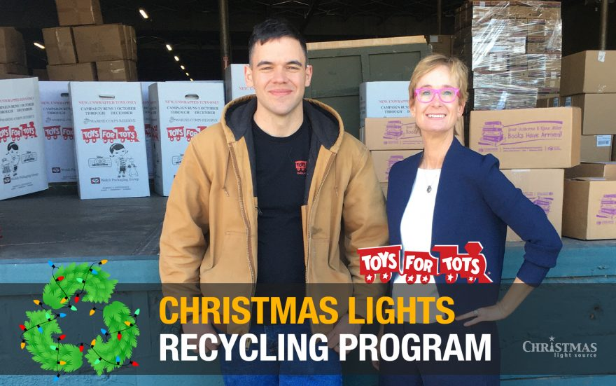 Christmas Lights Recycling Benefits Toys for Tots for 2019