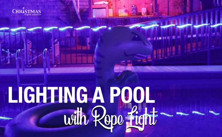 Lighting a pool with Rope Lights