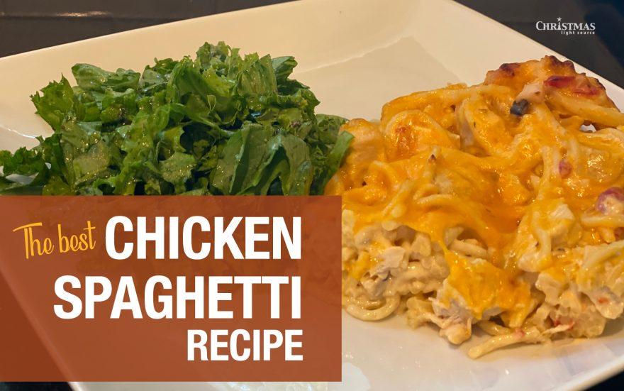 The Best Chicken Spaghetti Recipe