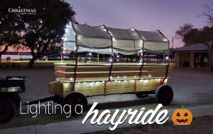 Lighting a Hayride!