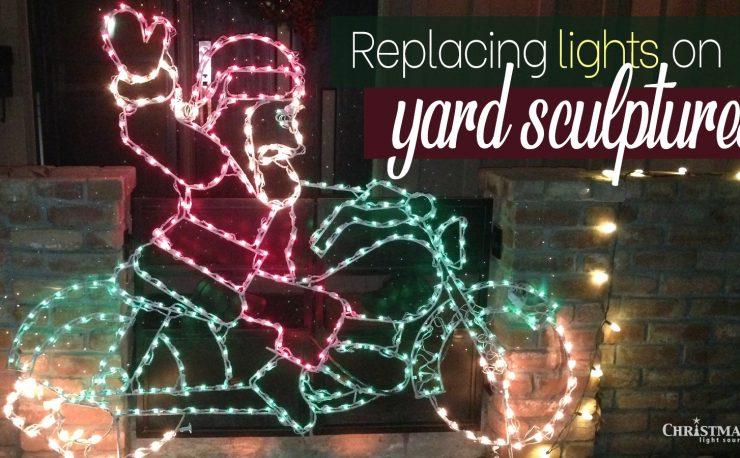 Replacing Sculpture Lights